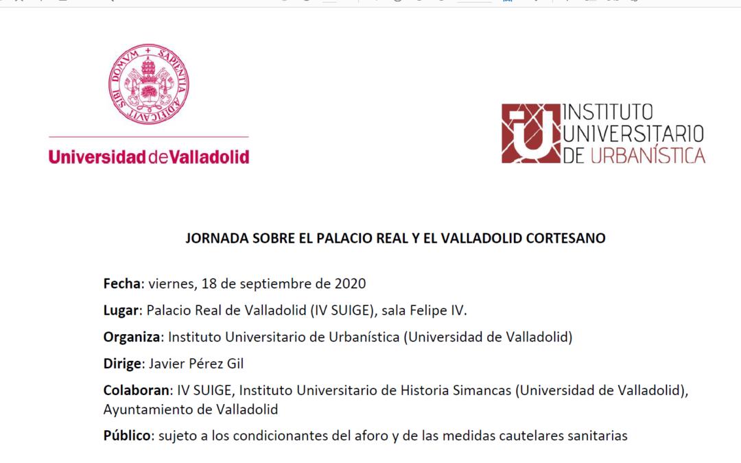 Jornada Sobre el Palacio Real y el Valladolid Cortesano