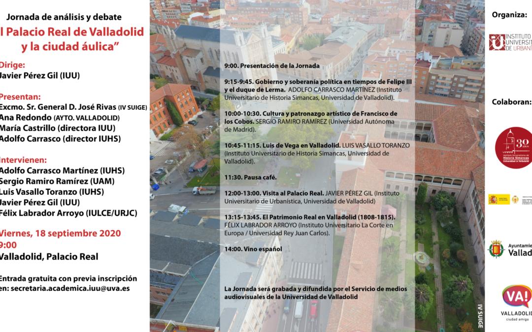 """Jornada de análisis y debate """"El Palacio Real de Valladolid y la ciudad áulica"""""""
