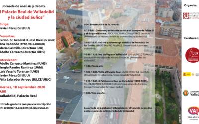 Jornada de análisis y debate «El Palacio Real de Valladolid y la ciudad áulica»