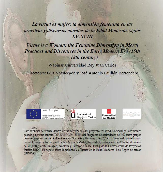 Webinar La virtud es mujer: la dimensión femenina en las prácticas y discursos morales de la Edad Moderna, siglos XV-XVIII