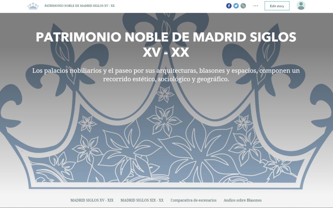 Story Map del PATRIMONIO NOBLE DE MADRID SIGLOS XV – XX