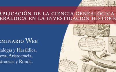 Aplicación de la Ciencia Genealógica y Heráldica en la Investigación Histórica