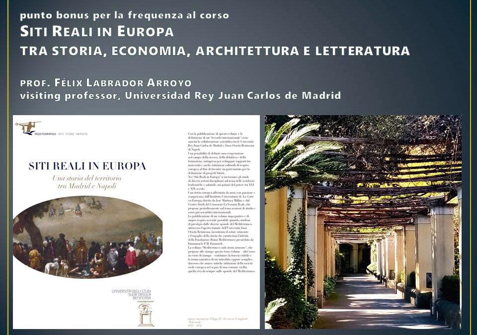 Curso Siti Reali in Europa tra storia, economia, architettura e letteratura