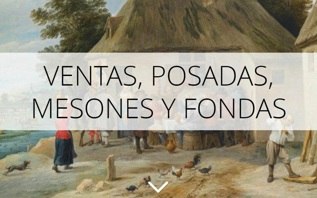 StoryMap de las Ventas, Posadas, Mesones y Fondas de la ciudad de Madrid