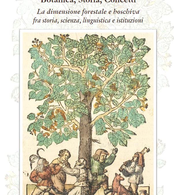 Congreso BO. S. CO. Botanica, Storia, Concetti. La dimensione forestale e boschiva fra storia, scienza, linguistica e istituzioni