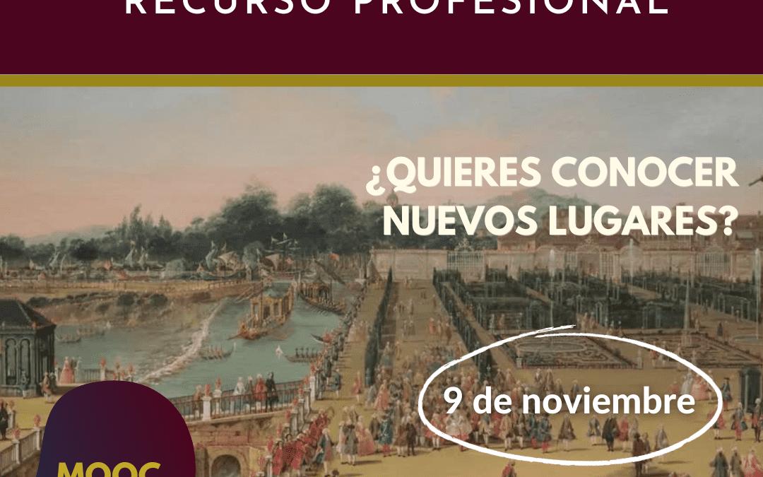 Los Sitios Reales como recurso profesional (7ª edición)